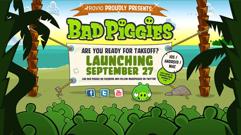Bad Piggies launch